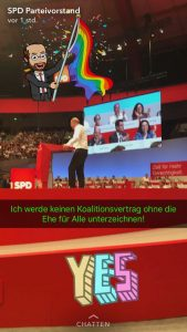 Wahlkampf auf Snapchat: Beim SPD-Parteitag steht Martin Schulz auf der Bühne und hält eine Rede. In grüner Schrift steht ein Zitat für die Ehe für alle. Das Bild ist verziert mit einem Comic-Schulz und einem bunten